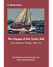 The Voyage of the Yacht, Dal: from Gdynia to Chicago, 1933-34