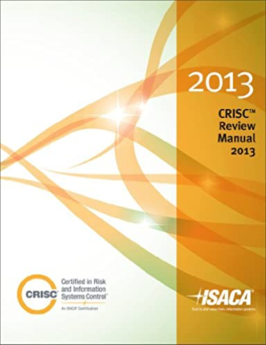 isaca crisc review manual 2013 user guide manual that easy to read u2022 rh wowomg co Manual Metal Gear Solid Ground Zeroes Manual Metal Gear Solid Ground Zeroes