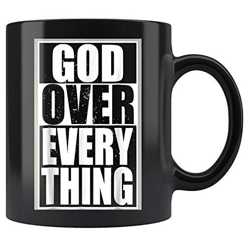 God Over Everything Cool Christian Gifts For Him Mug Coffee Mug 11oz Gift Tea Cups 11oz