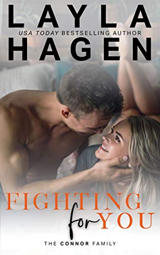 (Fighting For You (The Connor Family Book 5))