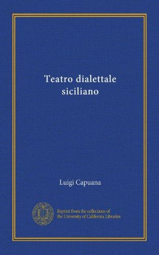 Teatro dialettale siciliano (Vol-1) (Italian Edition)