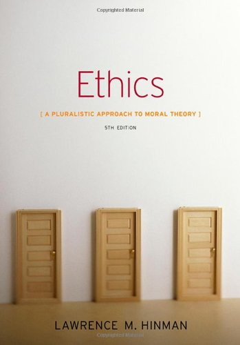Ethics: A Pluralistic Approach to Moral Theory