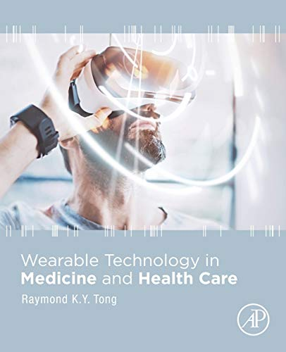Wearable Technology in Medicine ...