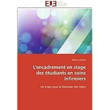 ENCADREMENT EN STAGE DES ETUDIANTS EN SOINS (L')