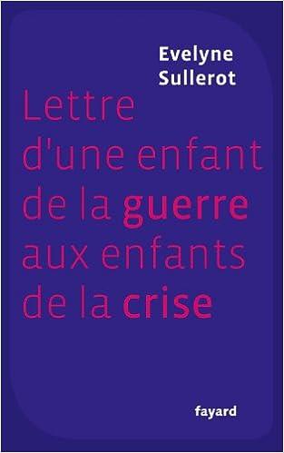 Livres Lettre d'une enfant de la guerre aux enfants de la crise pdf, epub