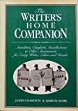 The Writer's Home Companion, James Charlton and Lisbeth Mark, 0531150488