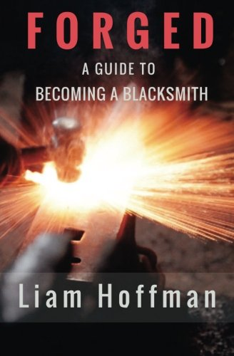 Forged a Guide to Becoming a Blacksmith cover