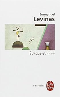 Ethique et Infini par Levinas