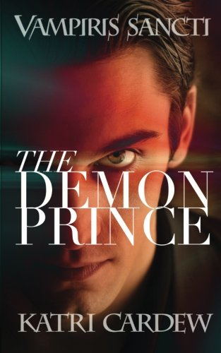Download Vampiris Sancti: The Demon Prince (Volume 3) pdf
