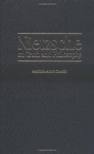 Nietzsche on Truth and Philosophy (Modern European Philosophy)