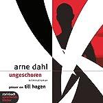 Ungeschoren | Arne Dahl
