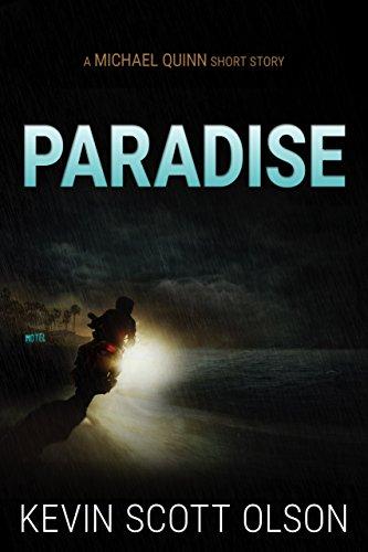 Paradise: A Michael Quinn Short Story