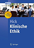 Klinische Ethik (Springer-Lehrbuch)
