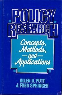 Policy Research: Concepts, Methods, Applications