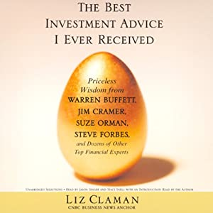 The Best Investment Advice I Ever Received (Unabridged Selections) Audiobook