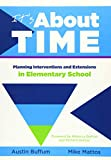 img - for It's About Time: Planning Interventions and Extensions in Elementary School book / textbook / text book