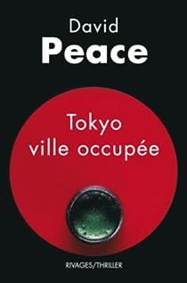 Tokyo ville occupée par Peace