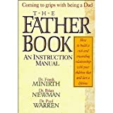 The Father Book, Frank Minirth and Brian Newman, 0840777752