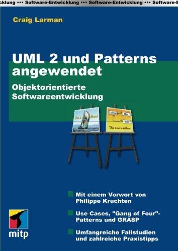 UML 2 und Patterns Angewendet (German Edition)