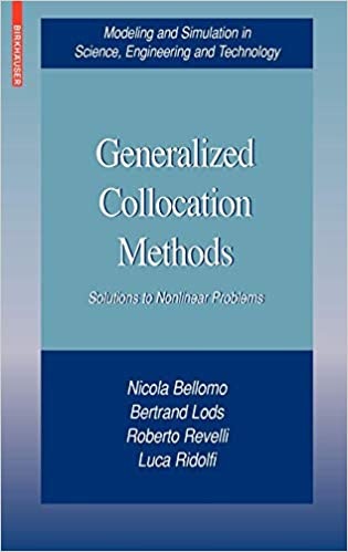 Generalized Collocation Methods: Solutions to Nonlinear