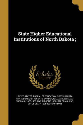 State Higher Educational Institutions of North Dakota;