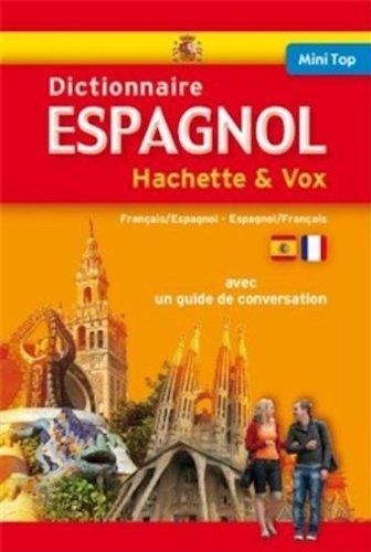 Mini Top Dictionnaire Hachette Vox - Bilingue Espagnol Francais (French Edition) ePub fb2 ebook