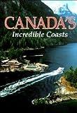 Canada's Incredible Coast, Donald J Crump, 0870448293