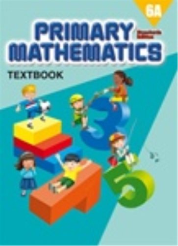 Primary Mathematics 6A, Textbook, Standards Edition