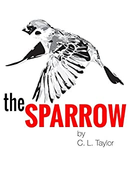 The Sparrow by [Taylor, C. L.]
