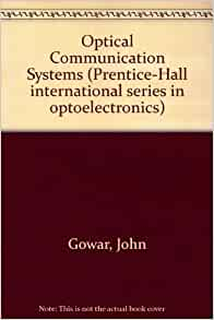 Optical communication systems john gowar