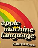 Apple Machine Language, Rosen, Robert, 0030633362