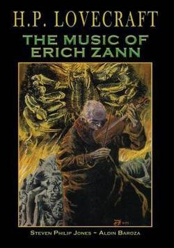 H.P. Lovecraft : The Music of Erich Zann (Paperback)--by Steven Philip Jones [2016 Edition]