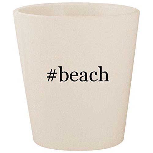#beach - White Hashtag Ceramic 1.5oz Shot Glass for $<!--$15.95-->