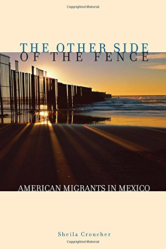 The Other Side of the Fence: American Migrants in Mexico pdf