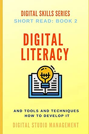 Digital Literacy Tools and Techniques How to Develop It