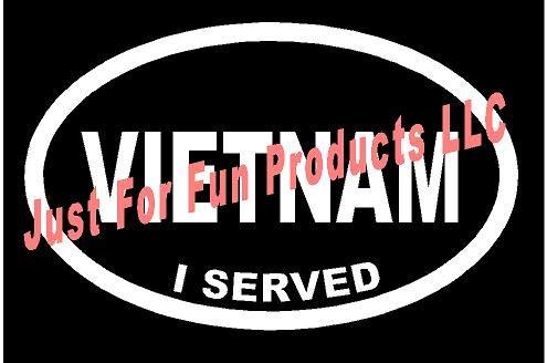 - Just For Fun 6.25 x 4 Vietnam I Served Euro Vinyl Die Cut Decal Bumper Sticker, Windows, Cars, Trucks, laptops, etc