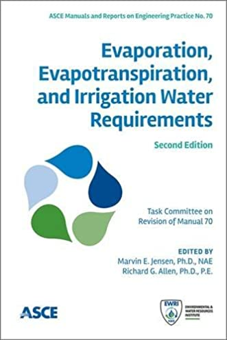 evaporation evapotranspiration and irrigation water requirements rh amazon com ASCE Manual of Practice 2016 ASCE Wind Loads