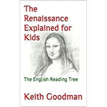The Renaissance Explained for Kids: The English Reading Tree