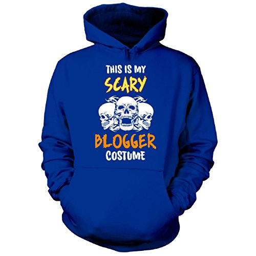 [This Is My Scary Blogger Costume Halloween Gift - Hoodie Royal Adult XL] (Fashion Bloggers Halloween Costumes)
