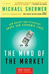 The Mind of the Market: Compassionate Apes, Competitive Humans, and Other Tales from Evolutionary Economics Kindle Edition