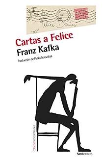 Cartas a Felice par Franz Kafka