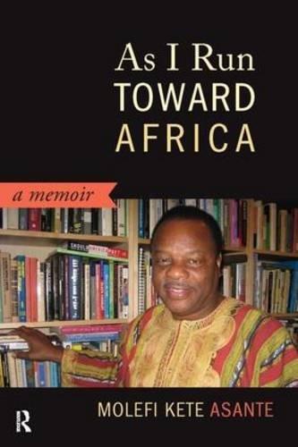 As I Run Toward Africa: A Memoir