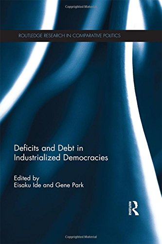Image for publication on Deficits and Debt in Industrialized Democracies (Routledge Research in Comparative Politics)
