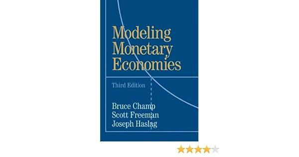 Amazon modeling monetary economies ebook bruce champ scott amazon modeling monetary economies ebook bruce champ scott freeman joseph haslag kindle store fandeluxe Choice Image