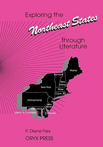 Exploring the Northeast States through Literature (Exploring the United States through Literature Series)