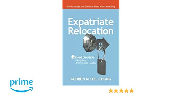 Expatriate Relocation: How to Manage the Emotional Issues