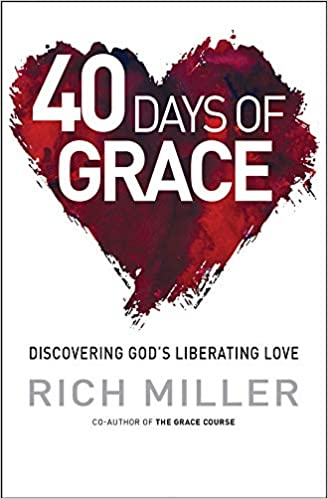 40 Days of Grace: Discovering Gods liberating love