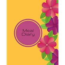 Meal Diary: Yellow Flowers | Weekly Food Diary, Meal Planner, Meal Menu Organizer | Manage your diet with our simplistic meal journals |Notes & Grocery List | 52 blank weeks| Matte Soft back cover  8 x 10""