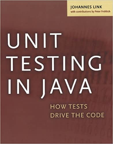 Amazon unit testing in java how tests drive the code the amazon unit testing in java how tests drive the code the morgan kaufmann series in software engineering and programming ebook johannes link fandeluxe Gallery
