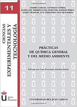 Prácticas De Química General Y Del Medio Ambiente (URJC- Ciencias experimentales y tecnología)